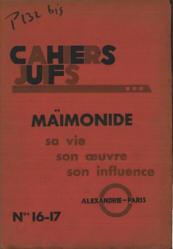 Cahiers Juifs. N° 16-17 (juillet-octobre 1935). . Maimonide : sa vie, son oeuvre, son influence